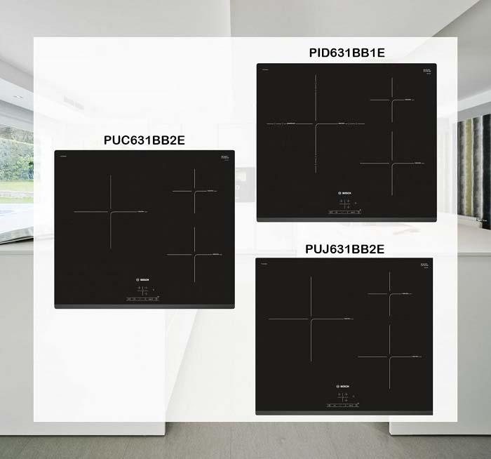 So sánh bếp từ Bosch PID631BB1E, PUJ631BB2E và PUC631BB2E