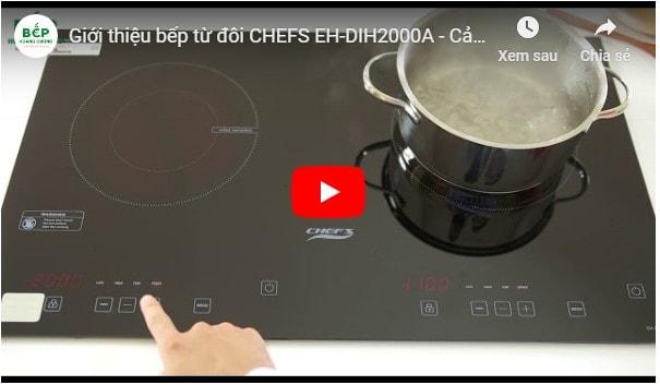 Video giới thiệu bếp từ đôi CHEFS EH-DIH2000A