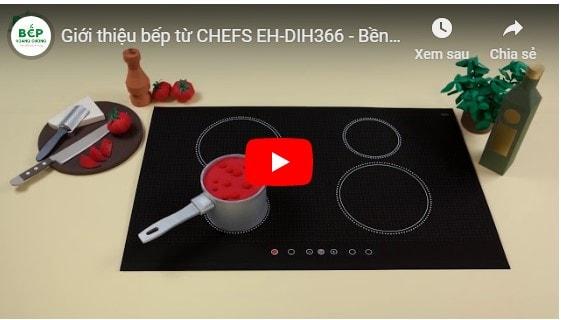 Video giới thiệu bếp từ CHEFS EH-DIH366