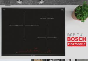 Bếp từBosch PID775DC1Eứng dụng công nghệ tiên tiến, hiện đại