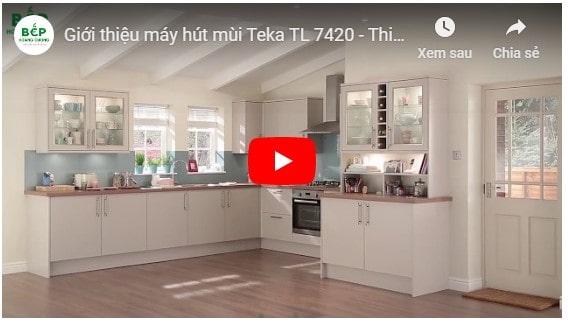 Video giới thiệu máy hút mùi Teka LT 7420