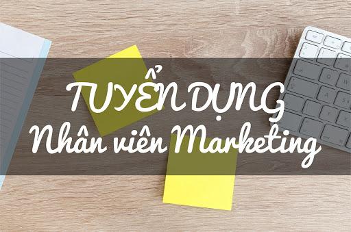 Tuyển dụng nhân viên Marketing - Lương 12-18tr + % doanh số