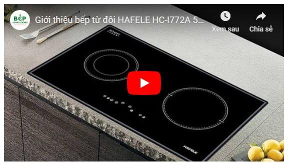 Video giới thiệu bếp từ đôi HAFELE HC-I772A 536.01.695