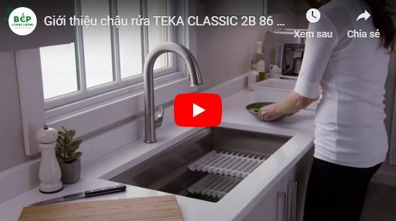 Video giới thiệu chậu rửa bát Teka