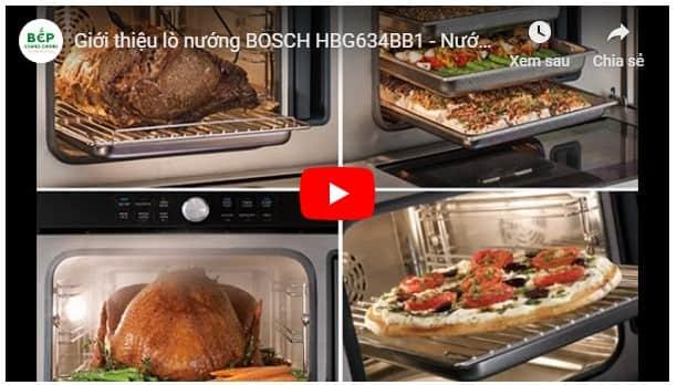 Video giới thiệu lò nướng BOSCH HBG634BB1