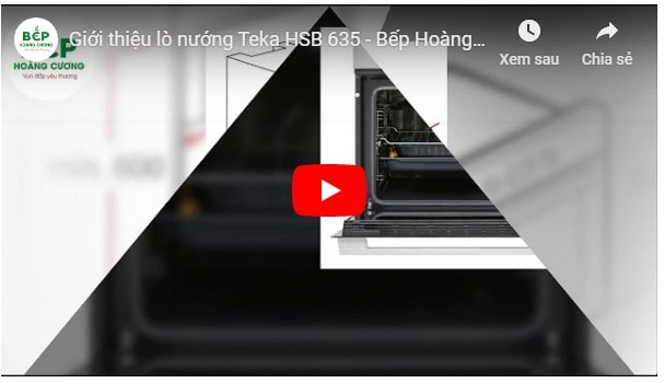 Video giới thiệu lò nướng đa năngTeka HSB 635