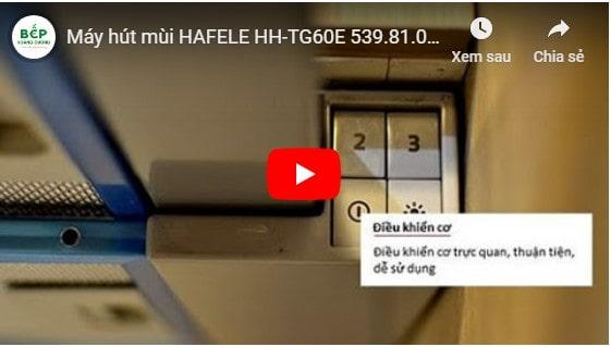 Video Giới thiệu máy hút mùi HAFELE HH-TG60E 539.81.073