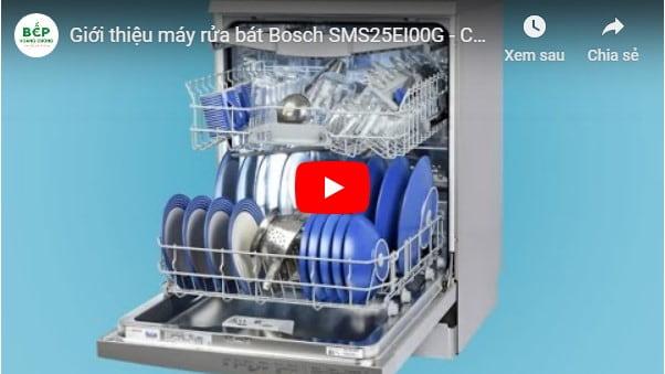Video giới thiệu máy rửa bát Bosch SMS25EI00G