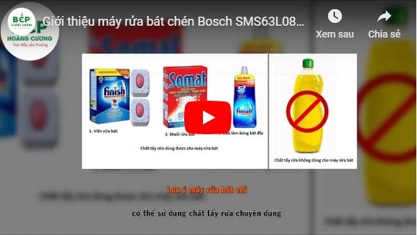 Video giới thiệu máy rửa bát Bosch SMS63L08EA
